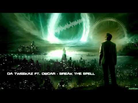 Da Tweekaz ft. Oscar - Break the Spell [HQ Original]