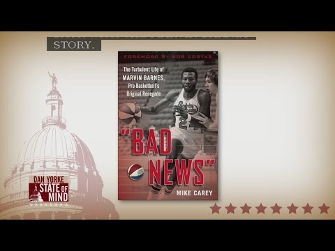 "11/16: Author of new Marvin Barnes book ""Bad News"" on State of Mind"