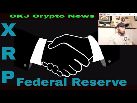 Ripple XRP Backed by Federal Reserve. Hutchins, Barnanke, Cunha, has bitlicense. CKJ Crypto news