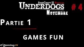 Partie 1 - Épisode 4 // UnderDogs de novembre