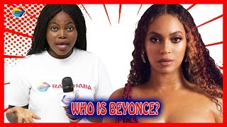 Who is BEYONCE? | Street Quiz | Funny Videos | Funny African Videos | African Comedy |