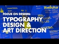 Graphic Design Tutorial: Art Direction & Typography pt. 2
