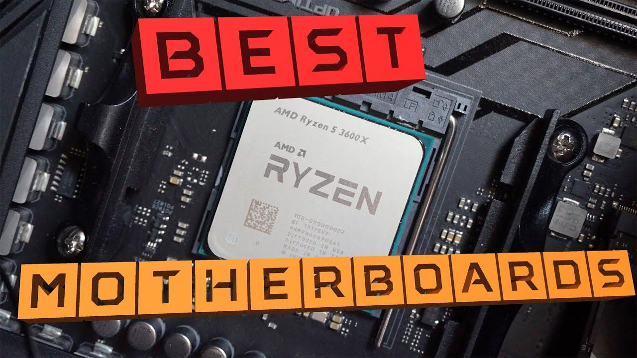 Best Motherboards For AMD Ryzen