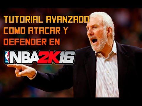 TUTORIAL ATAQUE Y DEFENSA NBA 2K16 (AVANZADO)