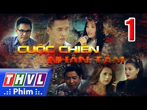 THVL | Cuộc chiến nhân tâm - Tập 1