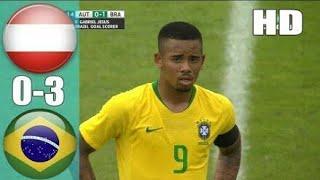 Austria VS Brazil! (0-3) 11/62018