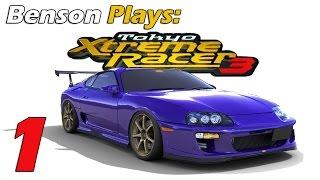 Benson Plays: Tokyo Xtreme Racer 3 - Part 1