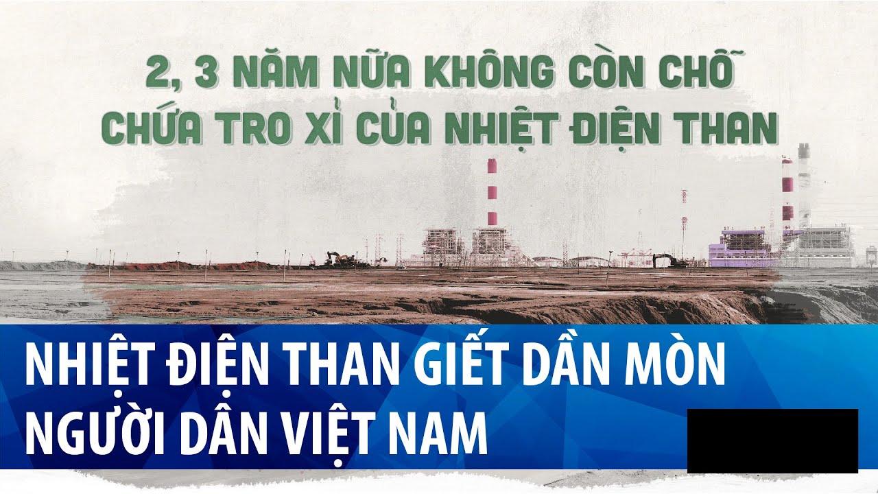 Các nhà máy nhiệt điện than giết dần mòn người dân Việt Nam