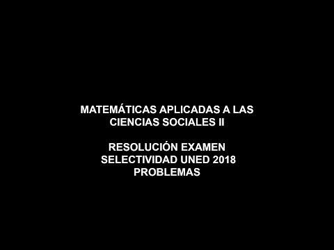 matemáticas-aplicadas-a-las-ciencias-sociales-ii---resolución-examen-2018---problemas