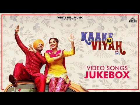Kaake Da Viyah (Video Jukebox) Jordan Sandhu | Bunty Bains | New Punjabi Songs 2019