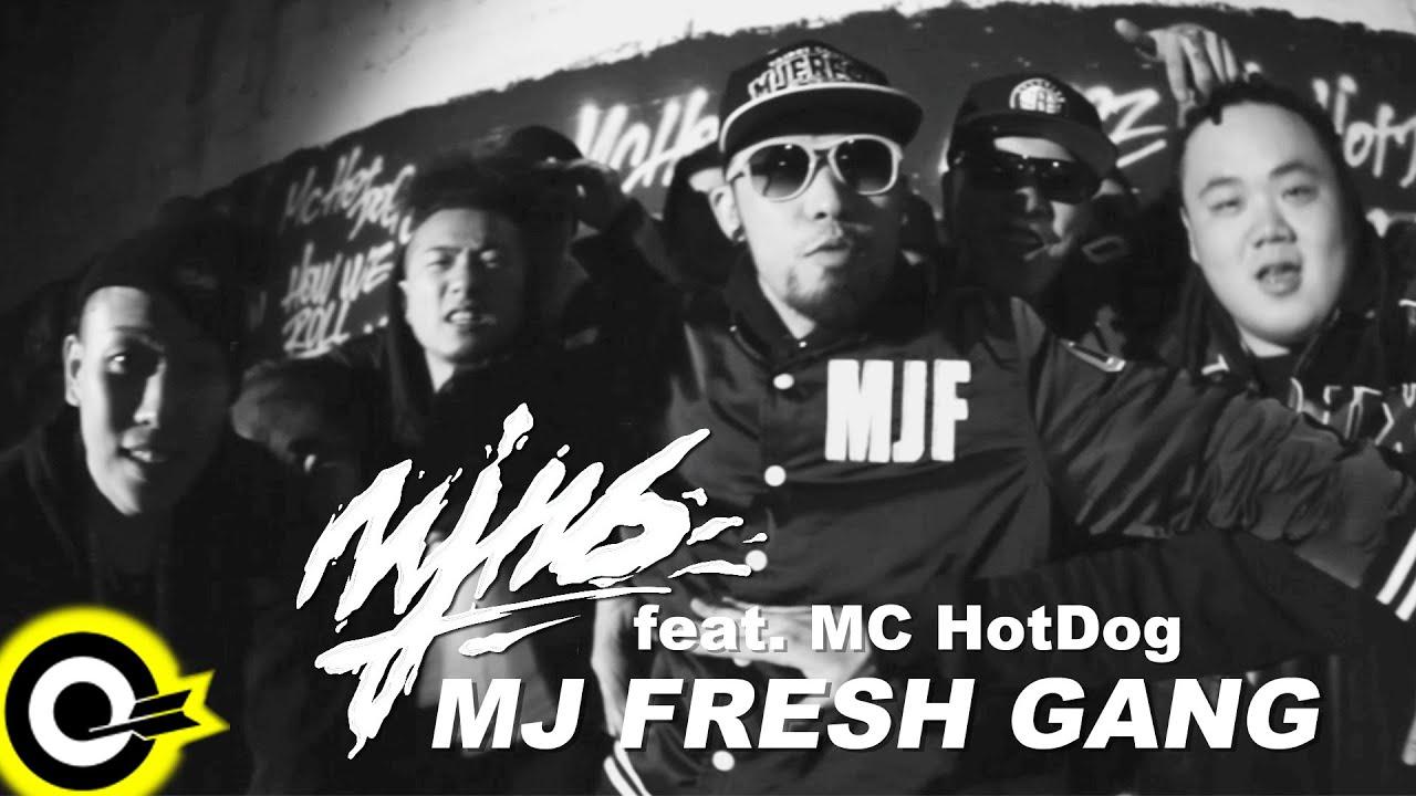 Mj116 Featmc Hotdog Mj Fresh Gangofficial Music -7950