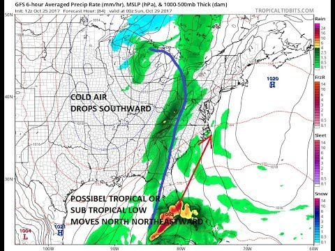 Noreaster Possibility Northern Middle Atlantic & Northeast US Sunday & Sunday Tropical Connection