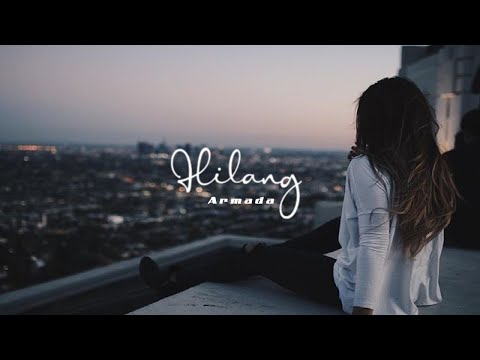 Armada | Hilang with Lyrics