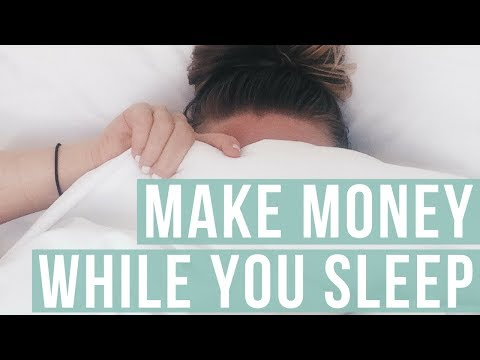 HOW TO MAKE MONEY WHILE YOU SLEEP | 9 Passive Income Ideas