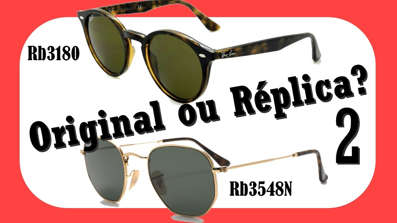 Óculos Ray Ban - Original x Réplica 2 - YouTube 4a4a8b185d