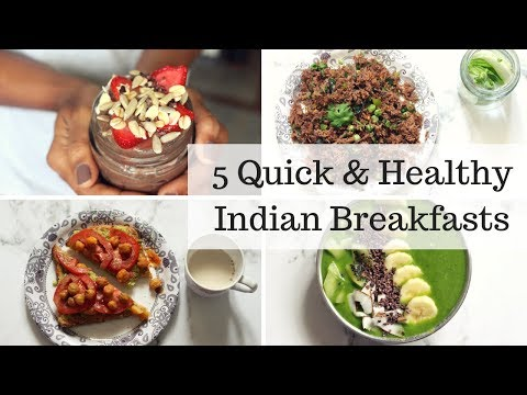 5 QUICK & HEALTHY INDIAN BREAKFAST IDEAS [VEGAN] | Ranju N