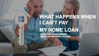 Consumer Free Workshop-What Happens When I Cant Pay My Home Loan- Where to Start