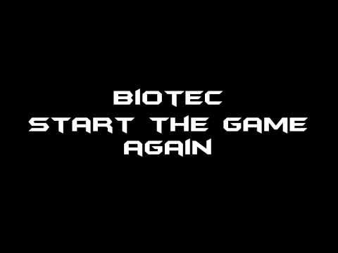 Biotect- Start the game again(GOA)