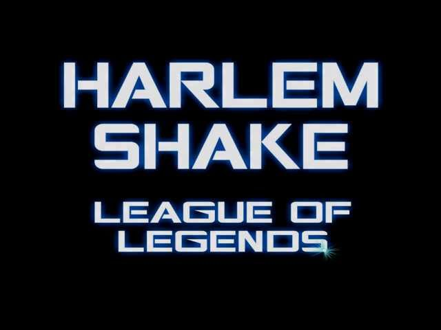 HARLEM SHAKE - League of Legends Videos De Viajes