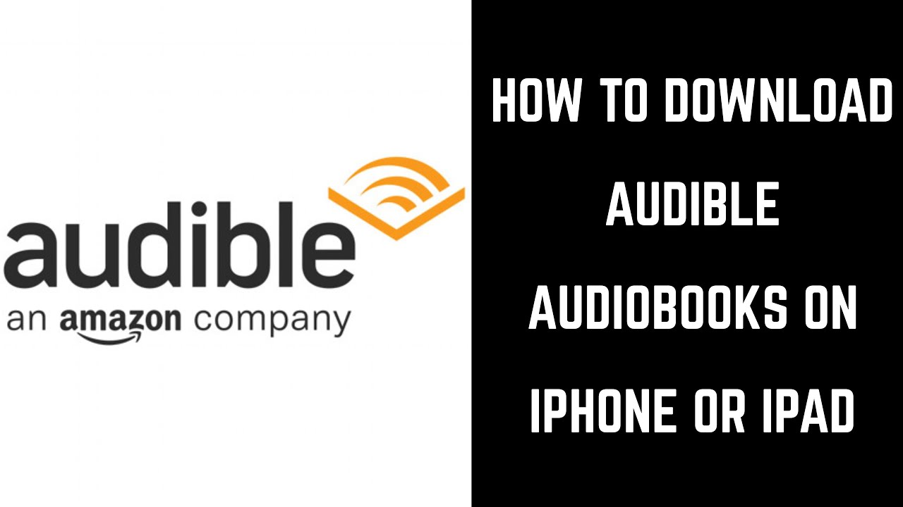 Amazon Audible Login How To Download Audible Books On Iphone Or Ipad