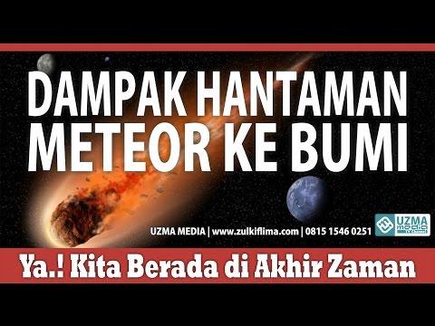 DAMPAK HANTAMAN METEOR KE BUMI | BAG. 7 | MASJID ANNUR | UST. ZULKIFLI M. A. LC, MA.