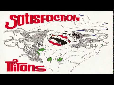 Tritons - Satisfaction  Full Album HQ