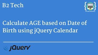 Calculate AGE based on Date of birth using jQuery Datepicker