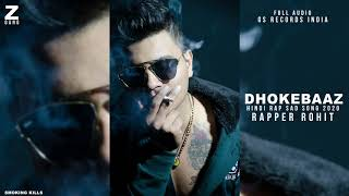 DOKHEBAAZ || Rapper Rohit || Official Audio Rap Song || Hip Hop 2019