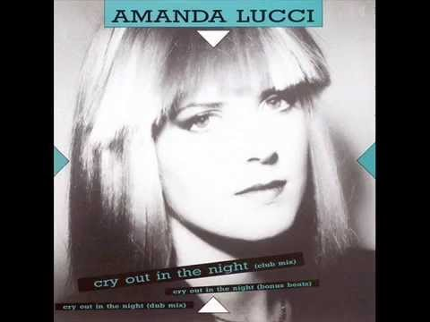 Amanda Lucci Cry Out In The Night
