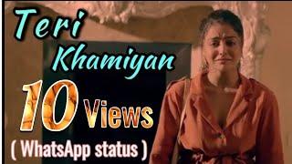 Mainu Tera Pyar Chahida - ( Teri Khamiyan ) Akhil - New Punjabi Song 2018