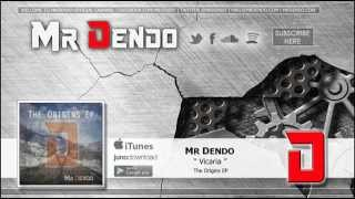 Mr Dendo - Vicaria [The Origins EP]