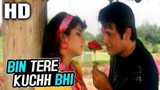 Bin Tere Kuchh Bhi | Udit Narayan, Sadhana Sargam | Jaan Se Pyaara 1992 Songs| Govinda, Divya Bharti