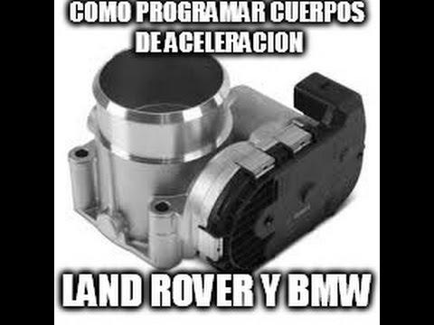 Como Reprogramar o restaurar cuerpos de aceleracion BMW y LAND ROVER!!!