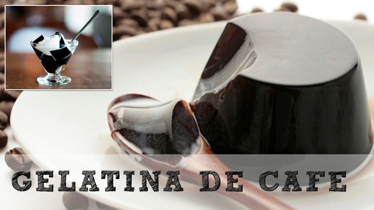 Muitas vezes Gelatina de café : Receta muy fácil - YouTube RA39