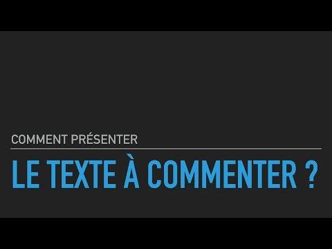 Comment Présenter Le Texte à Commenter ?