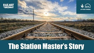 The Station Master's Story
