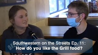 How do you like the Grill food at SWOSU? | Southwestern on the Streets Ep. 11