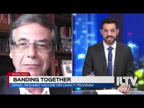 Israel Resumes 'vaccine Diplomacy' Program- Amb. Danny Ayalon \u0026 Prof. Avi Bell