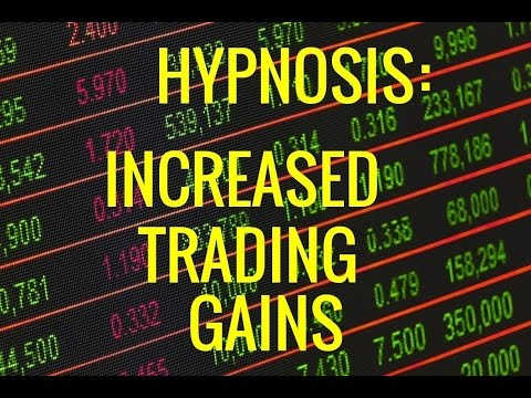 Hypnosis: Increase Trading Gains. Trading Zone. Win in Stock Market. Forex. Day Trading (REQUEST)