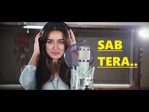 SAB TERA: Armaan Malik & Shraddha Kapoor | BAAGHI | Tiger Shroff | Amaal Mallik | Lyrics