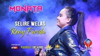 SELIRE WELAS - RENY FARIDA [MONATA LIVE BANYUWANGI]