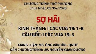 HTTL PHƯƠNG HÒA - Chương trình thờ phượng Chúa - 05/04/2020