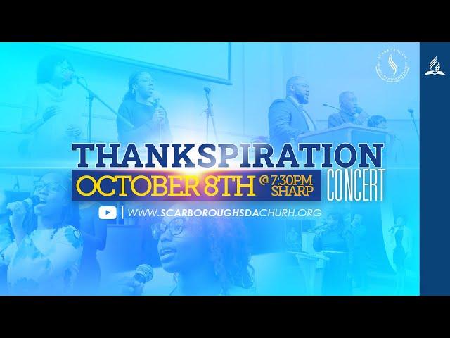Thankspiration Concert || October 8, 2021 | Scarborough SDA Church