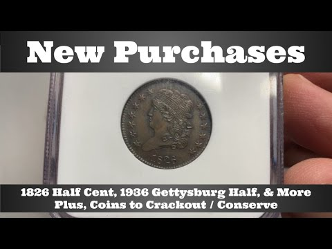 Download New Purchases: 1826 Half Cent, 1936 Gettysburg Half Dollar, More - Plus Coins to Crackout / Conserve