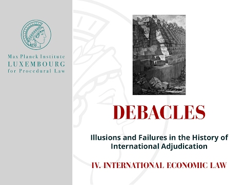 Debacles IV. International Economic Law