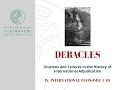 Debacles IV. International Economic Law