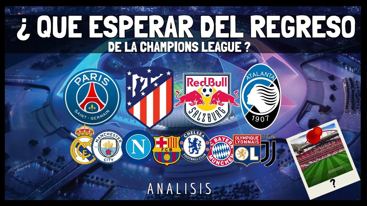 ¿QUE PASARA con cada CLUB en el REGRESO de la CHAMPIONS? 🏆⚽1️⃣| Fue La Mejor Opción? 🤔