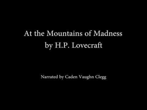 """H.P. Lovecraft """"At the Mountains of Madness"""" Full Audio Book"""
