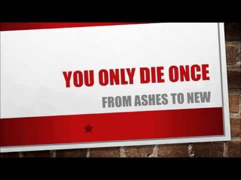 From Ashes To New - You Only Die Once (Lyrics)