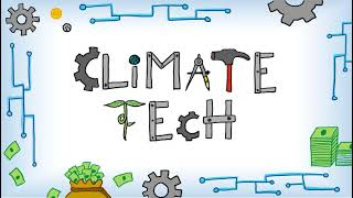 Beyond the Buzzword: What is Climate Tech?